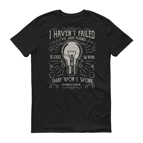 Never Failed - StereoTypeTees