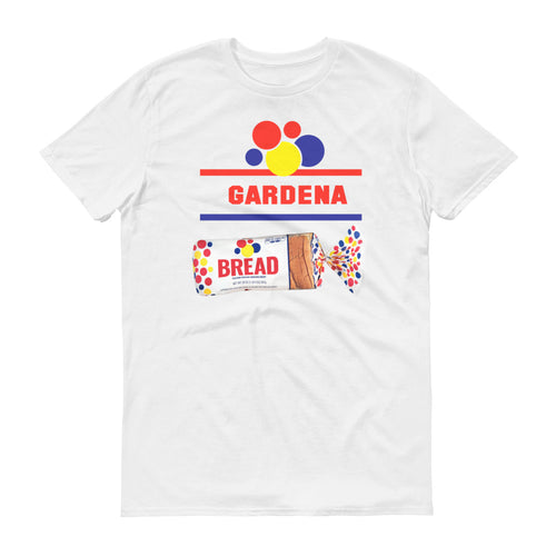 Gardena Bread - StereoTypeTees