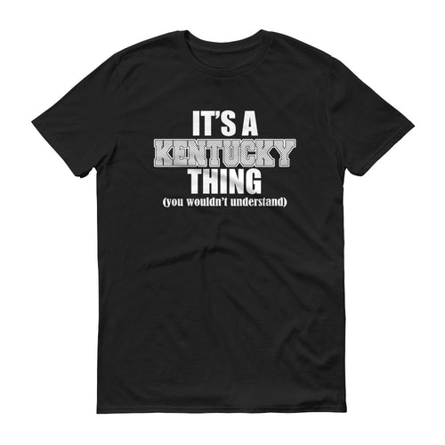 Its a Kentucky Thing - StereoTypeTees