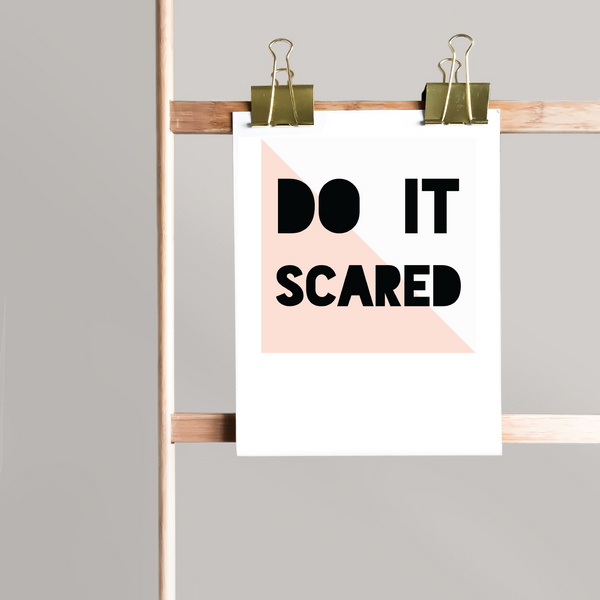 Do It Scared - Downloadable Art Print
