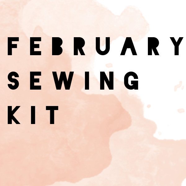 February Limited Edition -  Bralette + Panty Sewing Kit