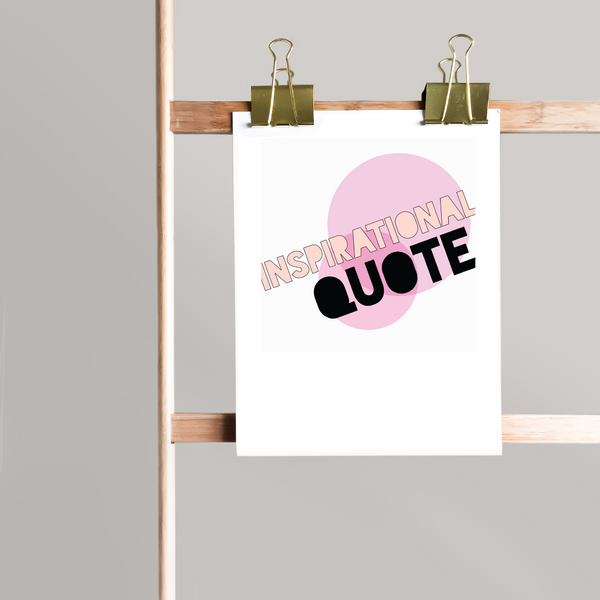 Inspirational - Downloadable Art Print