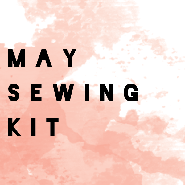 May Limited Edition -  Bralette + Panty Sewing Kit