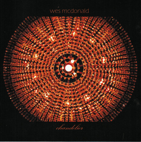 Wes McDonald - Chandelier - CD