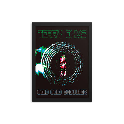 "Terry Ohms Cold Cold Shoulder 12""x16"" framed poster"