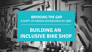 Building an Inclusive Bike Shop