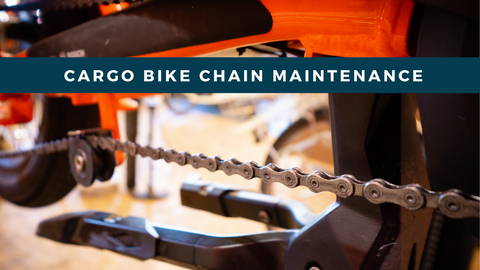 Cargo Bike Chain Maintenance