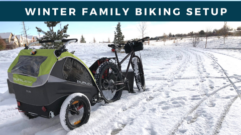 Winter Family Biking Setup with Fat Bike and Burley Trailer
