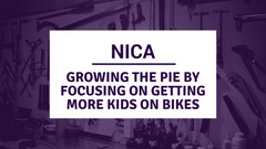NICA - Growing the Pie by Getting More Kids on Bikes