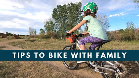 Tips to Start Biking with Kids and Family
