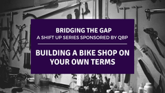 Building a Bike Shop on Your Own Terms