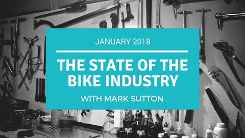 Shift Up Podcast - The State of the Bicycle Industry