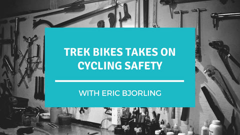 Trek Bikes Takes on Cycling Safety