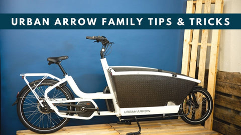 Urban Arrow Family Cargo Bike Tutorial - 10 Tips to Getting Started