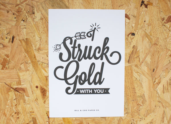 I STRUCK GOLD WITH YOU