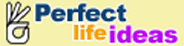 Perfect Life Ideas