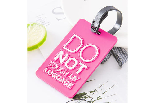"""Do Not Touch My Luggage"" Bag Tag KEY CHAINS / LUGGAGE TAG One Dollar Only"