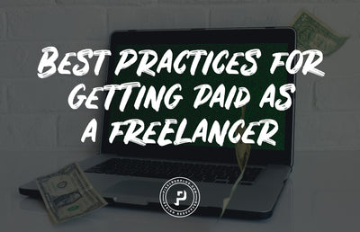 Best Practices for Getting Paid as a Freelancer