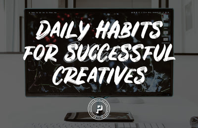 Daily Habits for Successful Creatives
