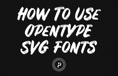 How To Use OpenType SVG Fonts