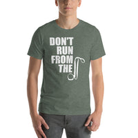 T-Shirt-Don't Run From The Collar - Geared Up Pup