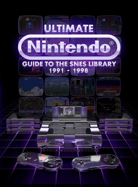 UItimate Nintendo: Guide to the SNES Library SPECIAL EDITION (Pre-Order) + DIGITAL Combo