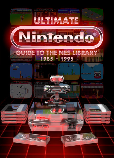 UItimate Nintendo: Guide to the NES Library (3rd Print Special Edition Pre-Order)