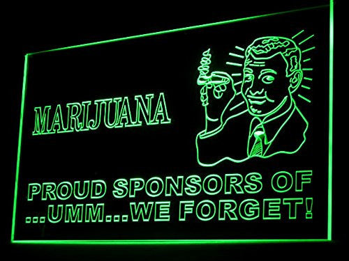Marijuana Proud Sponsors Of We Forget Weed LED Sign - Green - TheLedHeroes