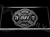 Never Forget 911 Firefighter Fire Dept LED Sign - White - TheLedHeroes