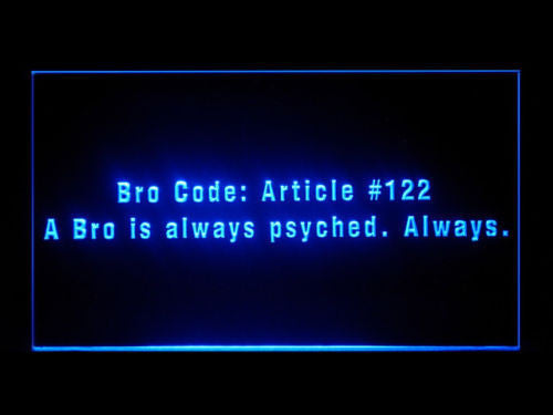 FREE Bro Code How I Met Your Mother LED Sign - Blue - TheLedHeroes