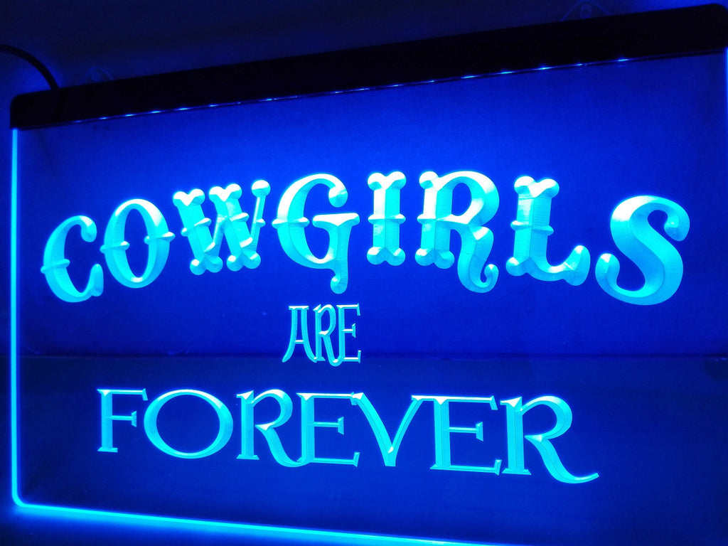 Cowgirls Are Forever LED Sign - Blue - TheLedHeroes