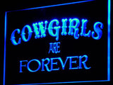 Cowgirls Are Forever LED Sign -  - TheLedHeroes