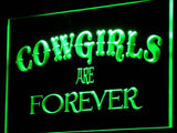 Cowgirls Are Forever LED Sign - Green - TheLedHeroes