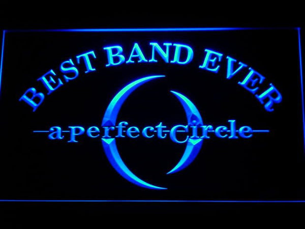 A Perfect Circle Best Band Ever LED Sign