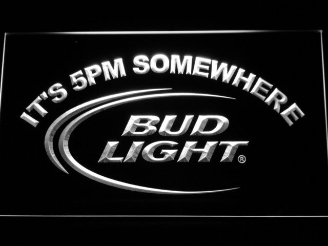 Bud Light It's 5 pm Somewhere Bar LED Sign