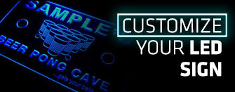 Customize your LED SIGN