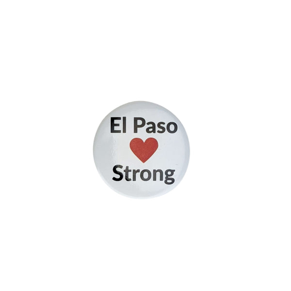 Button - El Paso Strong