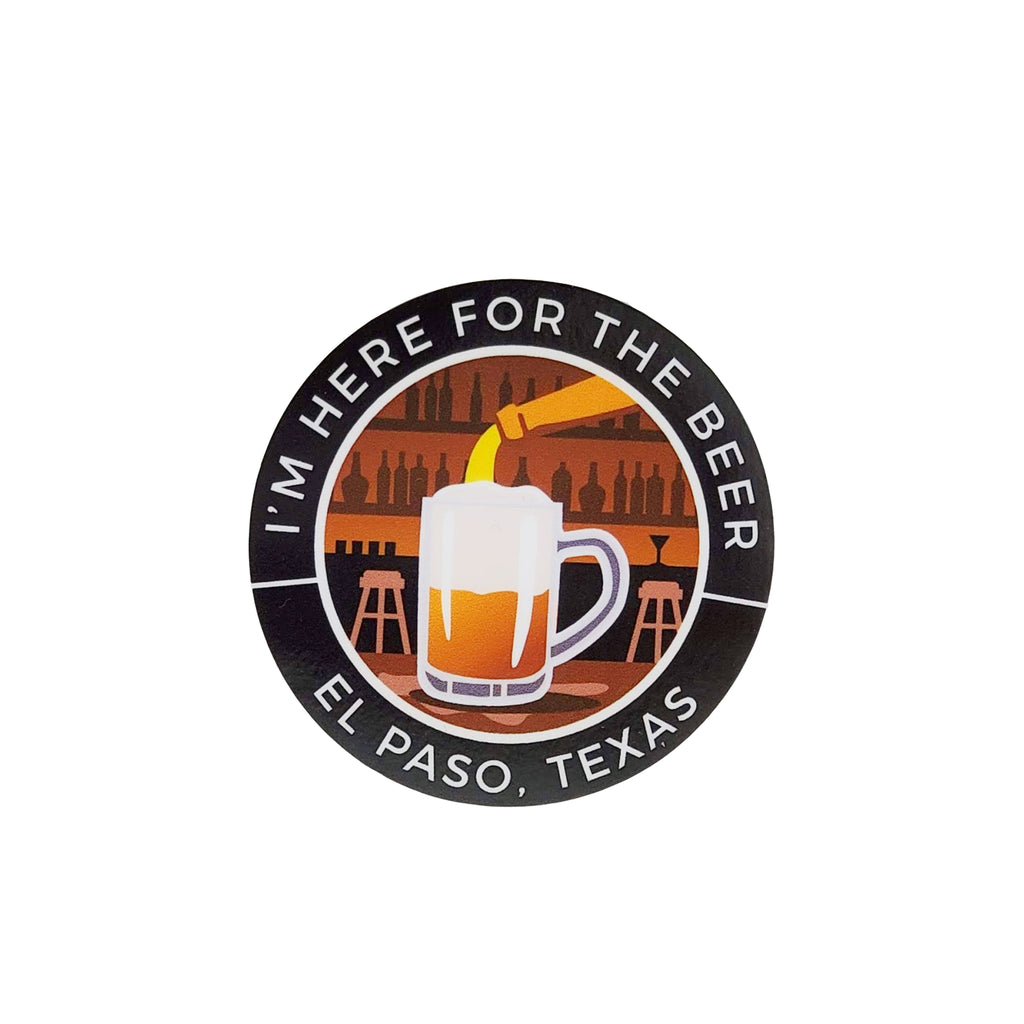 Sticker - I'm Here for the Beer