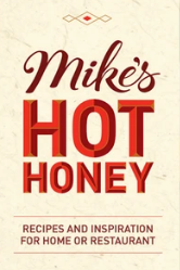 Book - Mike's Hot Honey Recipes