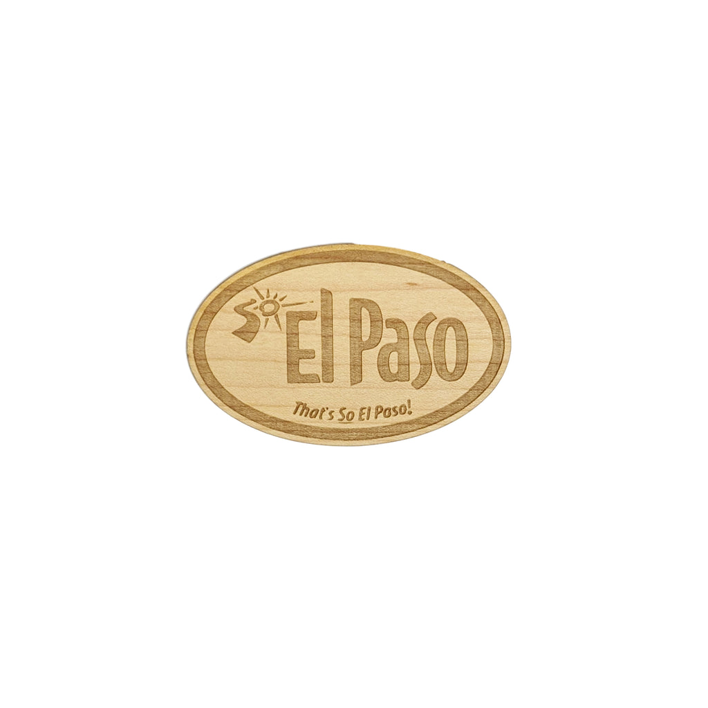 Wooden Sticker- So El Paso Logo