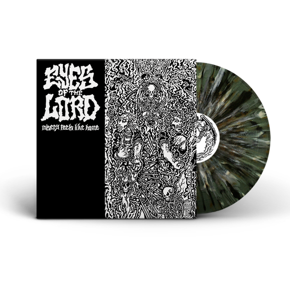 Eyes Of The Lord - Misery Feels Like Home *PREORDER*