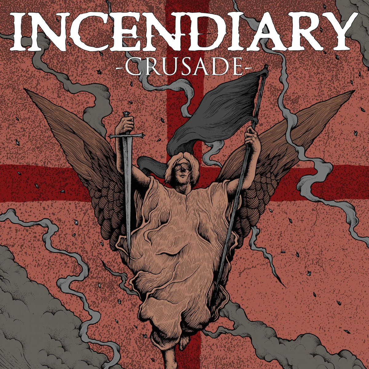 Incendiary - Crusade