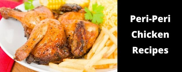 Peri-Peri Chicken made the authentic way with 3 steps, Marinate, Baste and finish with a Peri-Peri Sauce