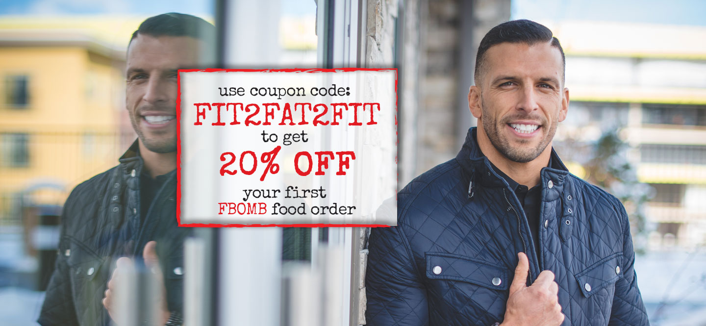 Use coupon code FIT2FAT2FIT and get 20% off