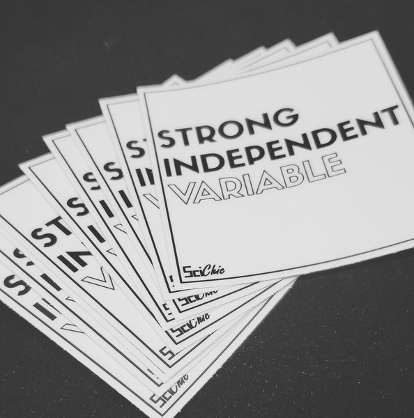 Strong Independent Variable Sticker