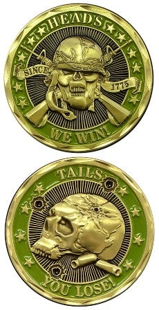 Heads We Win/Tails You Lose Challenge Coin