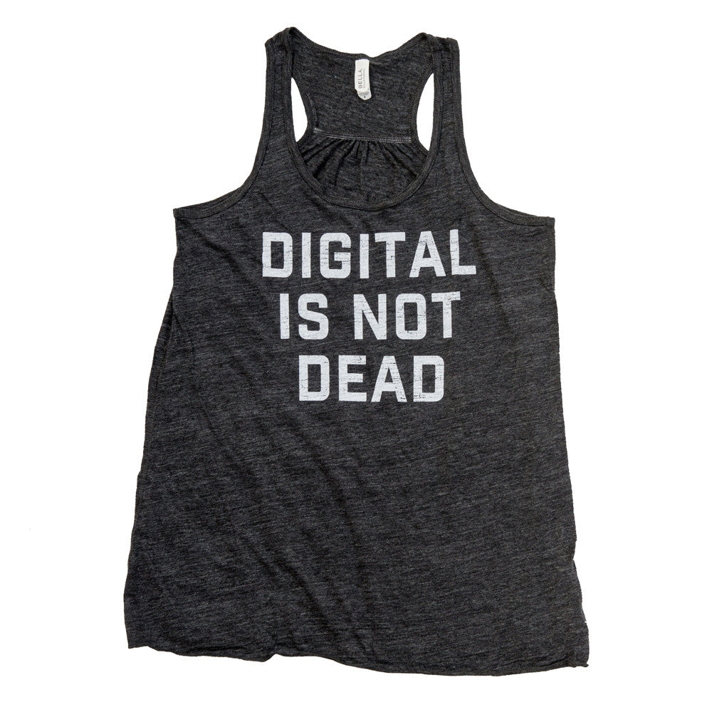 Digital Is Not Dead Racerback Tank
