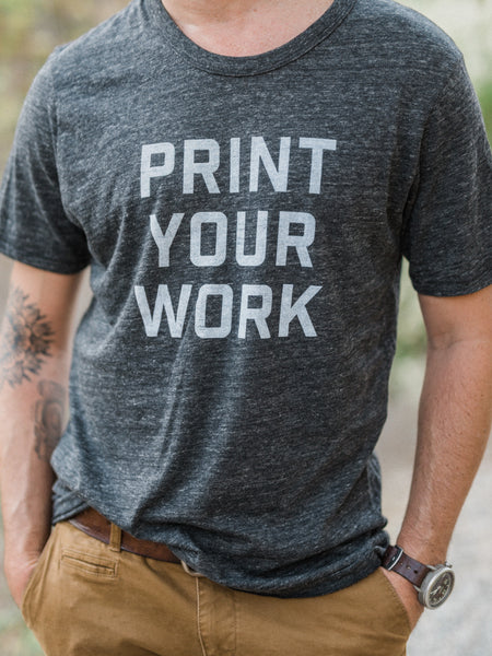 Print Your Work