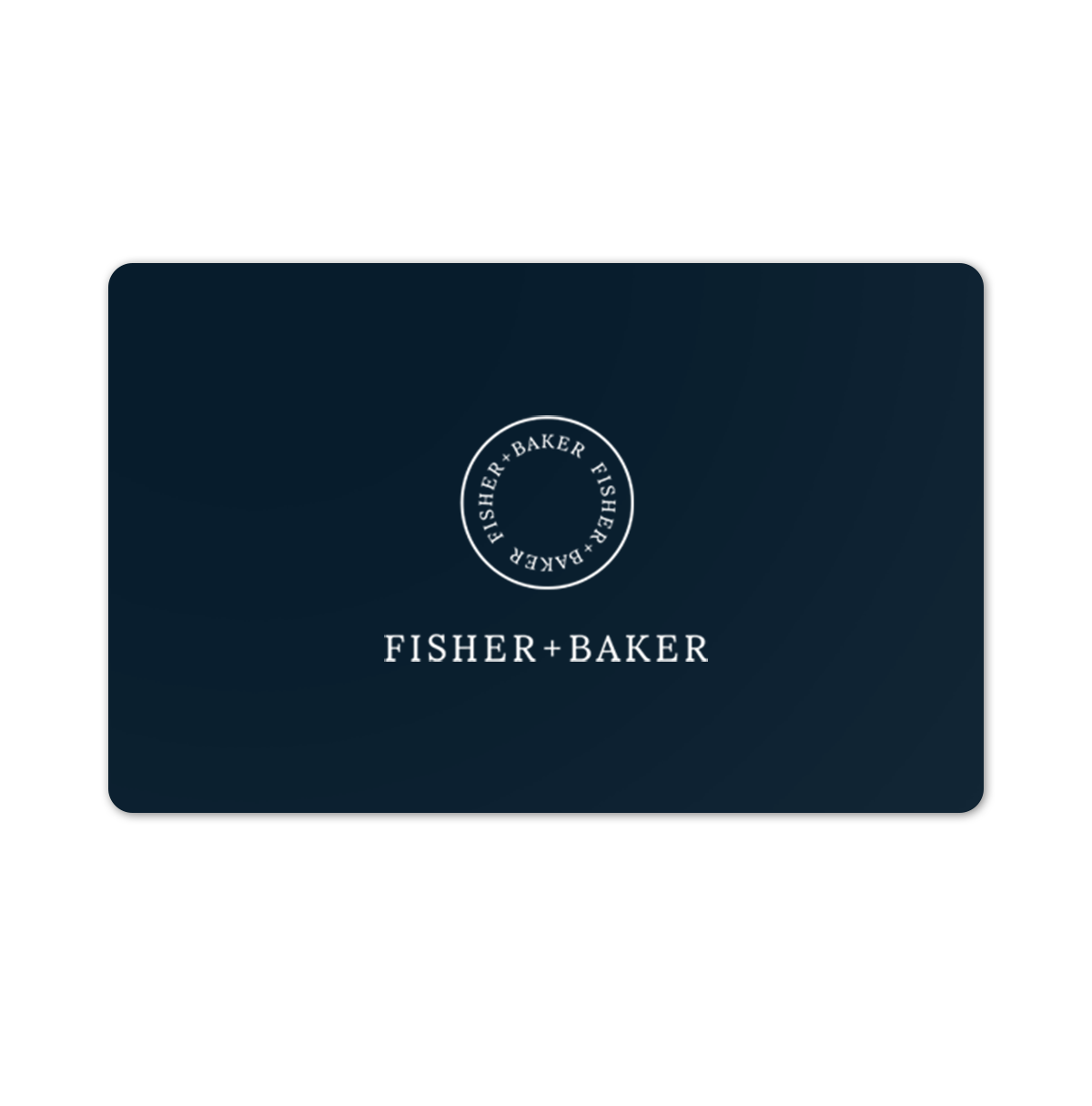 Fisher + Baker Gift Card