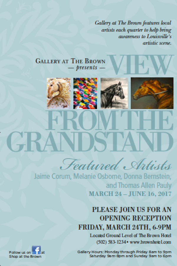 """View from the Grandstand"" Fine Equestrian Art at The Historic Brown Hotel Louisville, KY"